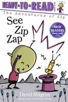 Cover image for See Zip zap / David Milgrim.