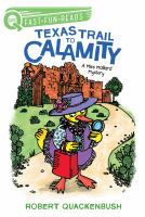 Cover image for Texas trail to calamity / Robert Quackenbush.