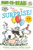 Cover image for Click, clack, surprise! / Doreen Cronin ; illustrated by Betsy Lewin.