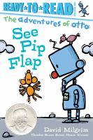 Cover image for See Pip flap / David Milgrim.