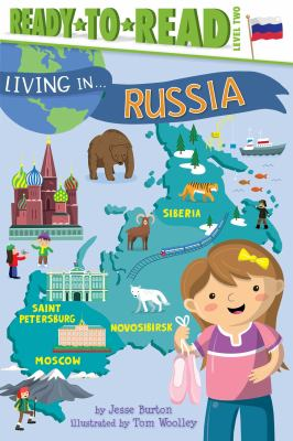 Cover image for Russia / by Jesse Burton ; illustrated by Tom Woolley.