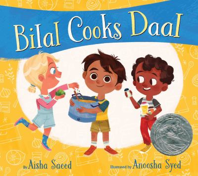 Cover image for Bilal cooks daal / by Aisha Saeed ; illustrated by Anoosha Syed.