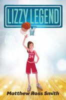Cover image for Lizzy Legend / Matthew Ross Smith.