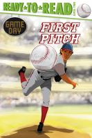 Cover image for First pitch / by David Sabino ; illustrated by Charles Lehman.