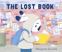 Cover image for The lost book / Margarita Surnaite.