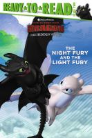 Cover image for The night fury and the light fury / adapted by Tina Gallo ; illustrated by Shane L. Johnson.