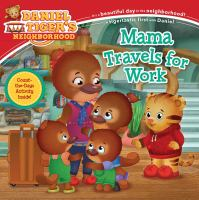 Cover image for Mama travels for work / adapted by Jill Cozza-Turner ; poses and layouts by Jason Fruchter.