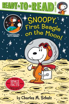 Cover image for Snoopy, first beagle on the Moon! / by Charles M. Schulz ; adapted by Ximena Hastings ; illustrated by Robert Pope.