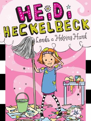 Cover image for Heidi Heckelbeck lends a helping hand / by Wanda Coven ; illustrated by Priscilla Burris.