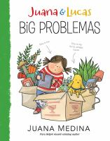 Cover image for Juana & Lucas : big problemas / Juana Medina.