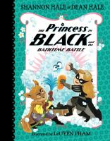 Cover image for The Princess in Black and the Bath Time Battle