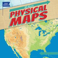 Cover image for All about physical maps / Barbara M. Linde.