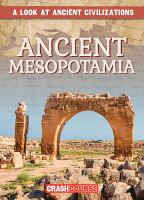 Cover image for Ancient Mesopotamia / by Daniel R. Faust.