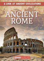 Cover image for Ancient Rome / by Daniel R. Faust.