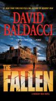 Cover image for The fallen / David Baldacci.