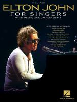 Cover image for Elton John for singers with piano accompaniment / Elton [and Bernie Taupin].