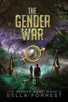 Cover image for The gender war / Bella Forrest.