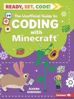 Cover image for The unofficial guide to coding with Minecraft / Alvaro Scrivano ; illustrated by Sue Downing.