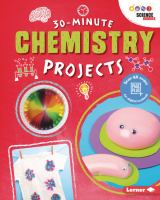 Cover image for 30-minute chemistry projects / Anna Leigh.
