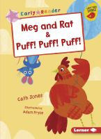 Cover image for Meg and Rat & Puff! Puff! Puff! / Cath Jones ; illustrated by Adam Pryce.