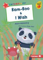 Cover image for Bam-Boo & I wish / Alice Hemming ; illustrated by Julia Seal.