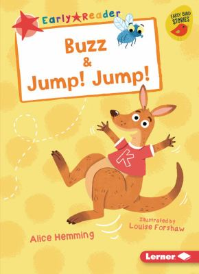 Cover image for Buzz & Jump! Jump! / Alice Hemming ; illustrated by Louise Forshaw.