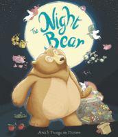 Cover image for The night bear / Ana & Thiago de Moraes.