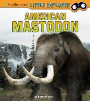 Cover image for American mastodon / by Kathryn Clay.