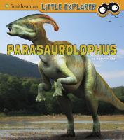 Cover image for Parasaurolophus / by Kathryn Clay.