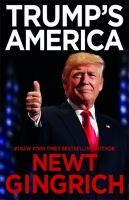 Cover image for Trump's America : the truth about our nation's great comeback / Newt Gingrich.