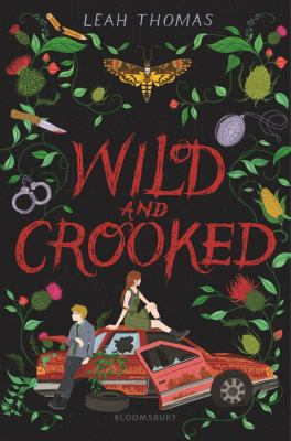 Cover image for Wild and crooked / Leah Thomas.