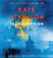Cover image for Transcription [compact disc] / Kate Atkinson.
