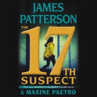 Cover image for The 17th suspect [compact disc] / James Patterson & Maxine Paetro.