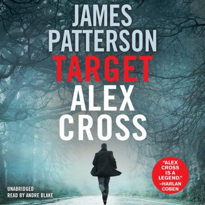 Cover image for Target: Alex Cross [compact disc] / James Patterson.