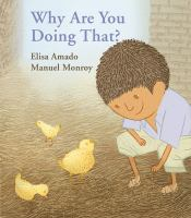 Cover image for Why are you doing that? / Elisa Amado ; pictures by Manuel Monroy.