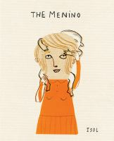 Cover image for The menino : a story based on real events / written and illustrated by Isol ; translated by Elisa Amado.