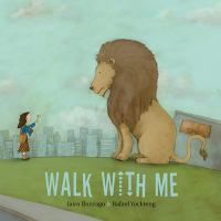 Cover image for Walk with me / Jairo Buitrago ; pictures by Rafael Yockteng ; translated by Elisa Amado.