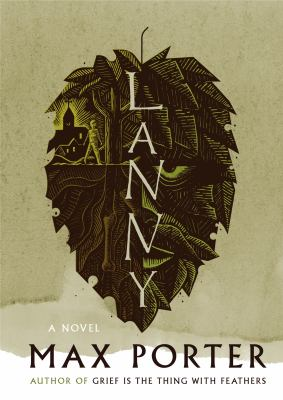 Cover image for Lanny : a novel / Max Porter.