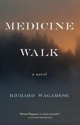 Cover image for Medicine walk [book club set] / Richard Wagamese.
