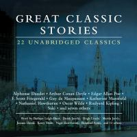 Cover image for Great classic stories [compact disc] : [22 unabridged classics].