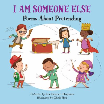 Cover image for I Am Someone Else Poems about Pretending.