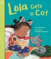 Cover image for Lola gets a cat / Anna McQuinn ; illustrated by Rosalind Beardshaw.
