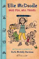 Cover image for Ellie McDoodle : have pen, will travel / written and illustrated by Ruth McNally Barshaw.