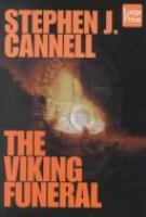 Cover image for The Viking funeral [large print] / Stephen J. Cannell.
