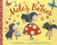 Cover image for Mole's babies / by David Bedford ; illustrated by Rosalind Beardshaw.