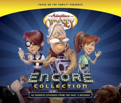 Cover image for Adventures in Odyssey [compact disc] : encore collection / Focus on the Family.