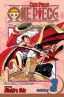 Cover image for One piece. Volume 3. East Blue, Part 3, Don't Get Fooled Again / story and art by Eiichiro Oda.