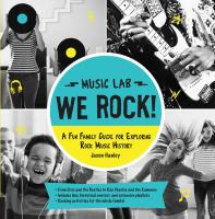 Cover image for We rock! : a fun family guide for exploring rock music history / Jason Hanley.