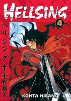 Cover image for Hellsing. Vol. 4 / Kohta Hirano ; translation, Duane Johnson ; lettering, Wilbert Lacuna.