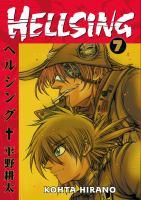 Cover image for Hellsing. Vol. 7 / Kohta Hirano ; translation, Duane Johnson ; lettering, Wilbert Lacuna.